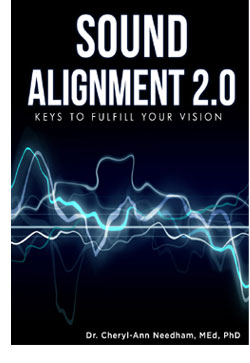 Sound Alignment: Keys to Fulfill Your Vision